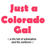 Just a Colorado Gal Blog